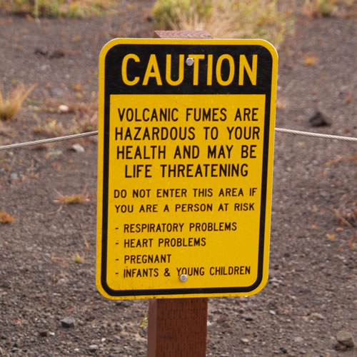 Caution Volcanic fumes are hazardous to your health and may be life threatening - Curiosity Trek - Hawaii