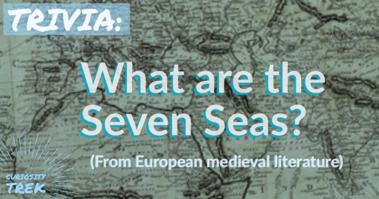 What are the Seven Seas?